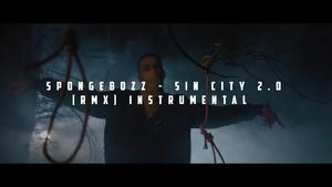 SpongeBozz - Sin City 2.0 [RMX] Instrumental (prod. by Infinitely Beats)
