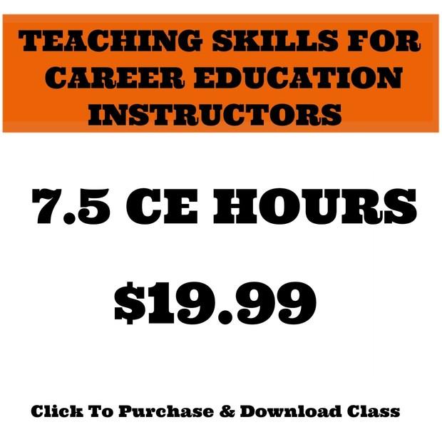 TEACHING SKILLS FOR CAREER EDUCATION INSTRUCTORS