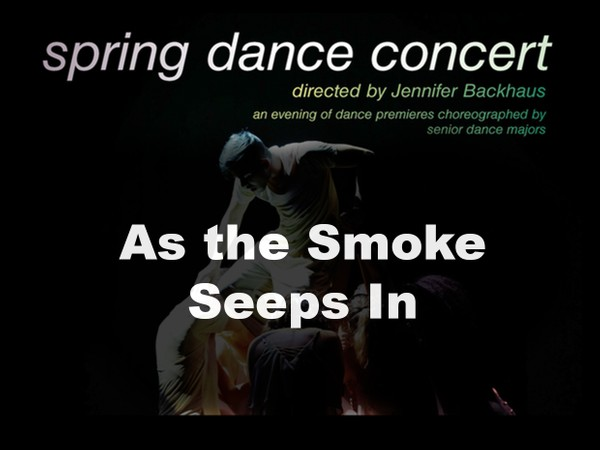 As the Smoke Seeps In