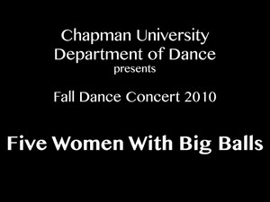 Five Women With Big Balls (Fall 2010)