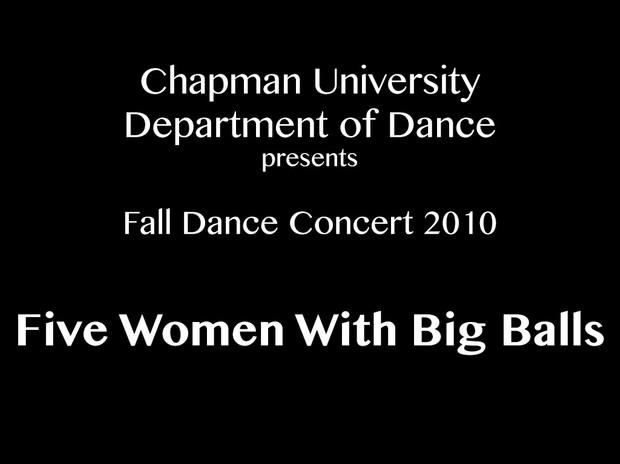 Five Women With Big Balls (Fall 2010)