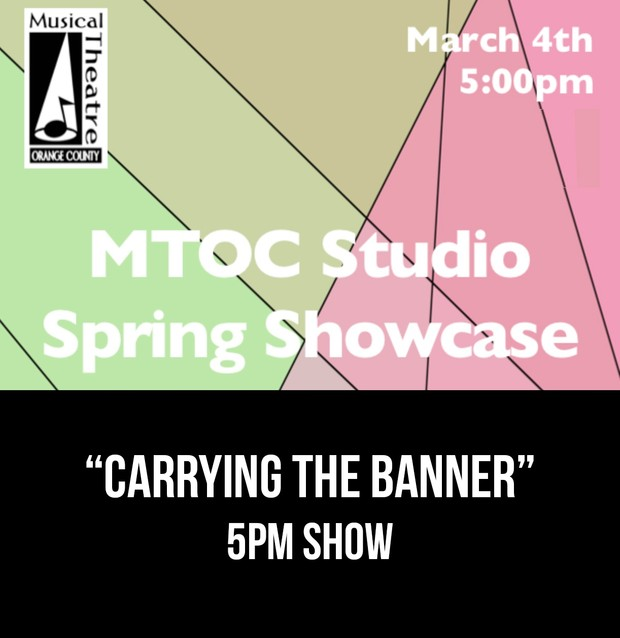 """""""Carrying The Banner"""" - 5pm 3/4/17 MTOC Spring Showcase"""
