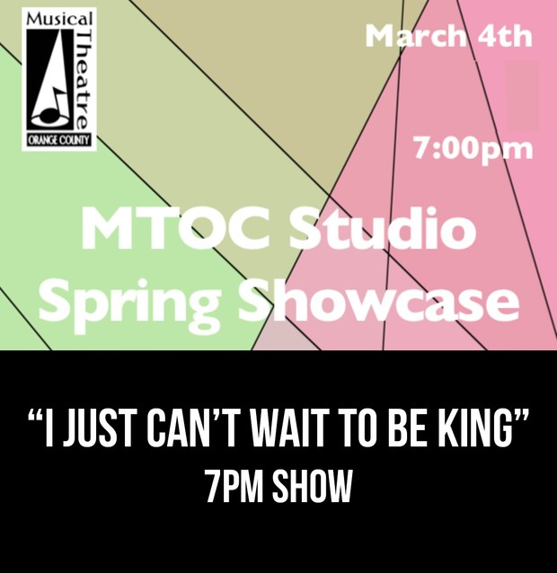 """""""I Just Can't Wait To Be King"""" –  7PM 3/4/17 MTOC Spring Showcase"""