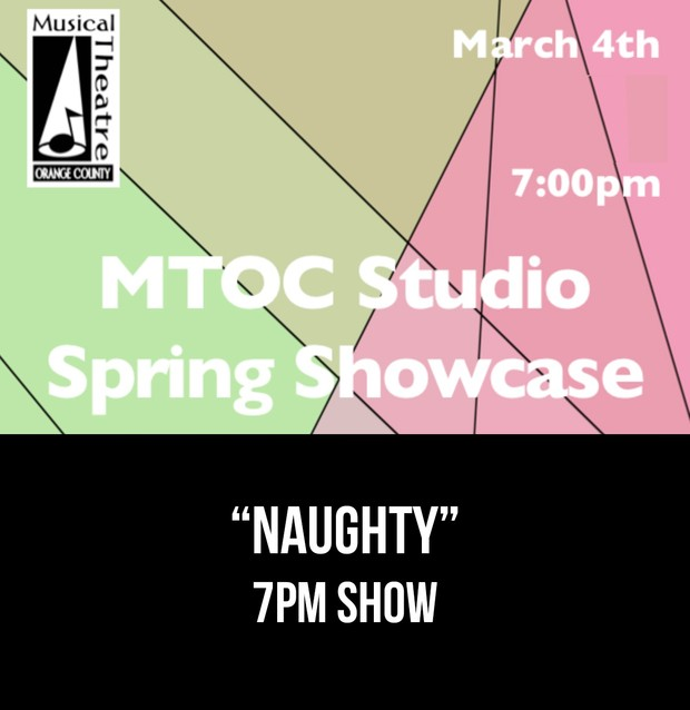 """Naughty"" - 7PM 3/4/17 MTOC Spring Showcase"