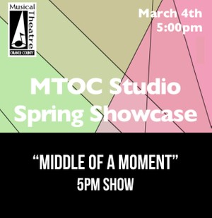 """Middle of A Moment"" –  5pm 3/4/17 MTOC Spring Showcase"