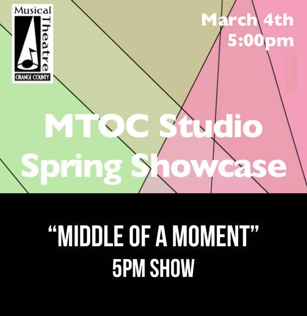 """""""Middle of A Moment"""" –  5pm 3/4/17 MTOC Spring Showcase"""