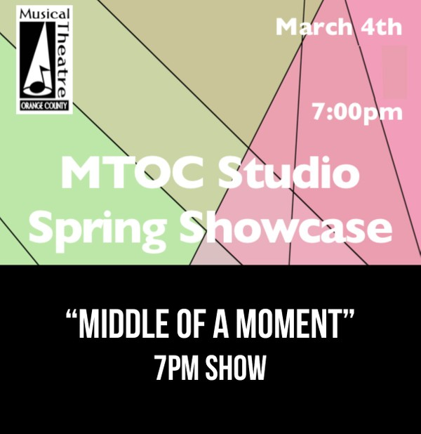 """Middle of A Moment"" –  7PM 3/4/17 MTOC Spring Showcase"