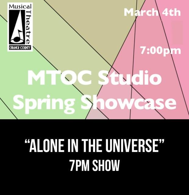 """""""Alone In The Universe"""" – 7PM 3/4/17 MTOC Spring Showcase"""