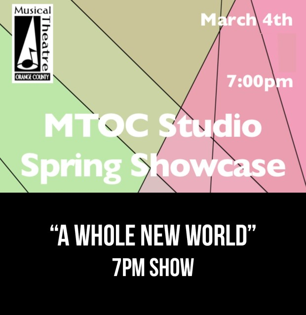 """A Whole New World"" –  7PM 3/4/17 MTOC Spring Showcase"