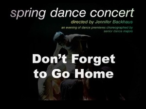 Don't Forget to Go Home