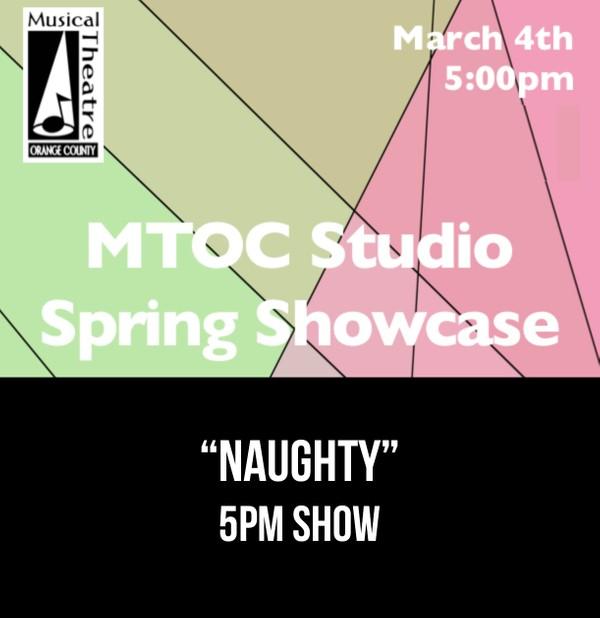 """Naughty"" –  5pm 3/4/17 MTOC Spring Showcase"