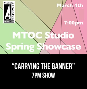 """""""Carrying The Banner"""" – 7PM 3/4/17 MTOC Spring Showcase"""