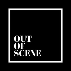 OUT OF SCENE