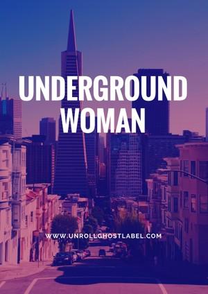 Underground Woman
