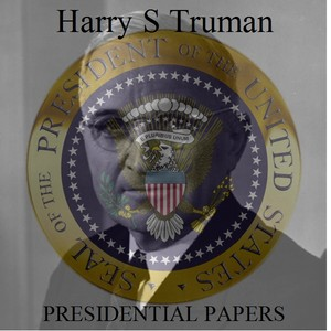 Harry S Truman Presidential Papers - Download
