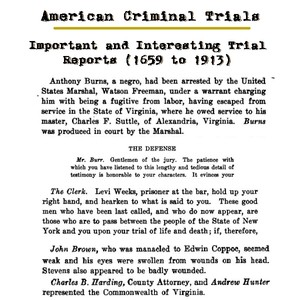American Criminal Trials Important and Interesting Trial Reports (1659 to 1913) - Download