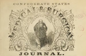 Civil War Confederate States Medical & Surgical Journal 1864 - 1865