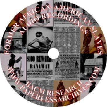 African American Slave Audio Recordings - Download