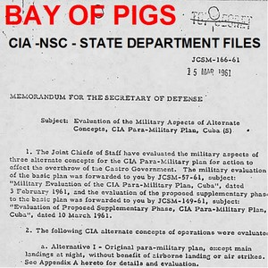 Bay of Pigs CIA - NSC - State Department Files - Download