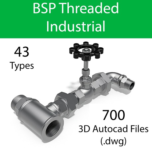 BSP THREAD - VALVES AND FITTINGS INDUSTRIAL - AUTOCAD FILES