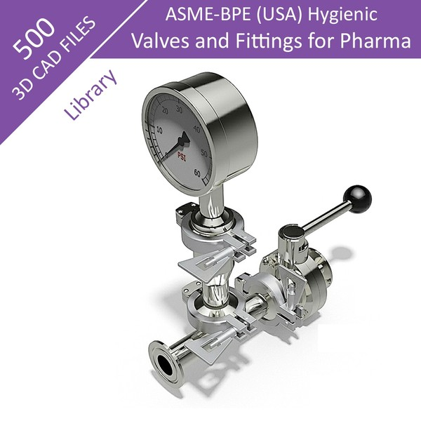500 Parts - Step Files 3D CAD Library - ASME-BPE - Pharma - Fittings & Valves