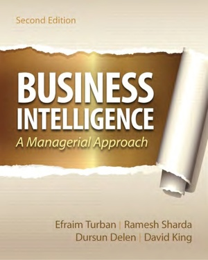 ITM618 EBOOK - Business Intelligence: A Managerial Perspective on Analytics, 2nd Edition