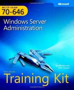 ITM 315 EBOOK - MCITP Self-Paced Training Kit (Exam 70-646): Windows Server Administration