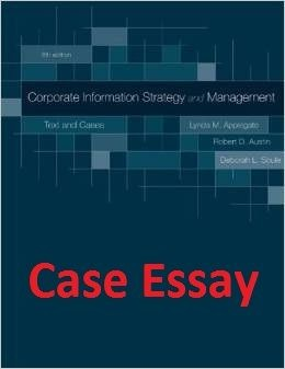 ITM 700 CASE ANSWER /ESSAY + Final Exam Case