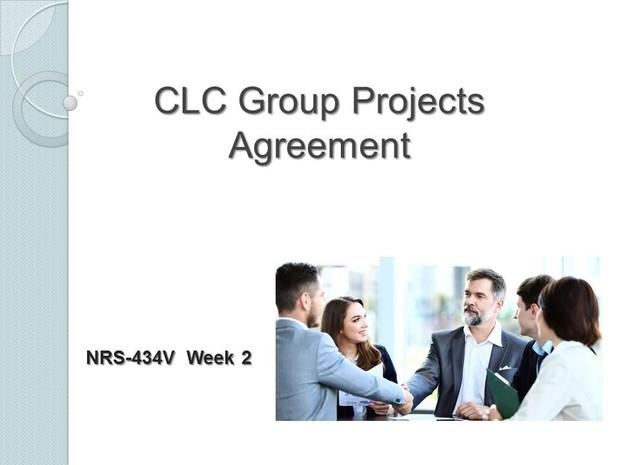 NRS-434V Week 2 CLC Group Projects Agreement [12 slides + Speaker Notes]