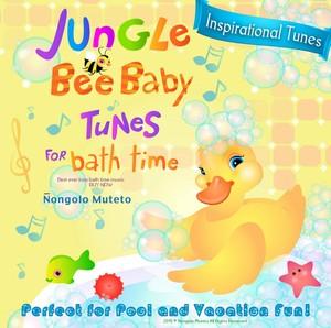 Jungle Tunes for Bath Time by Nongolo Muteto