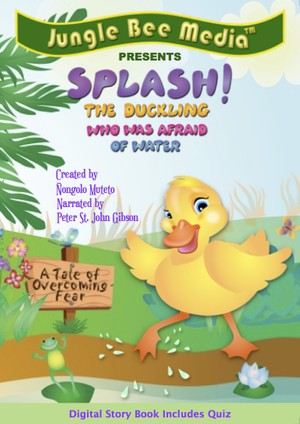 Splash! The duckling who was afraid of water created by  Nongolo Muteto
