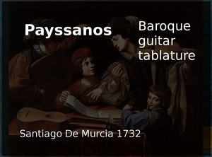 Payssanos (Spanish Greensleeves) - Baroque guitar tablature (Santiago de Murcia 1732)
