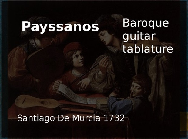 Payssanos (Spanish Greensleeves) - Baroque guitar tablature (Santiago de Murcia 1732)