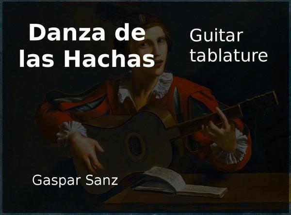 Danza De Las Hachas - Gaspar Sanz ( 1640 - 1710 ) - PDF guitar tab