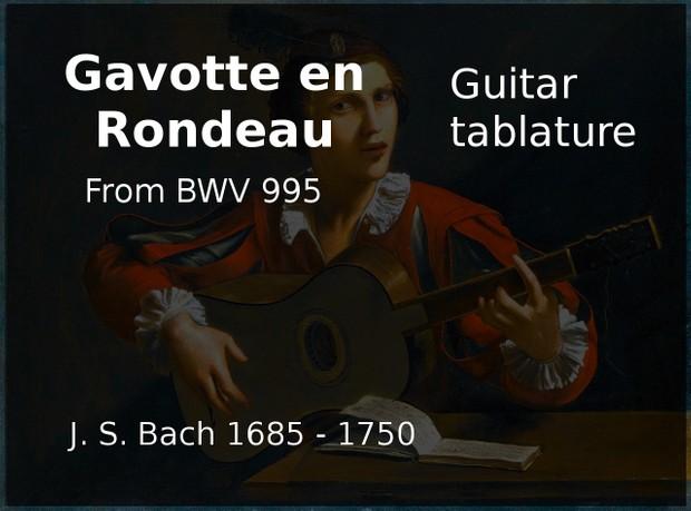 Gavotte en Rondeau (J  S  Bach 1685 - 1750) - Classical Guitar Tab