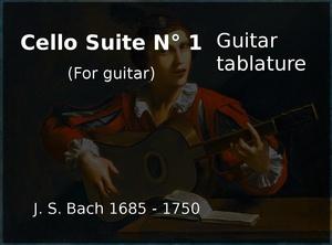 Cello Suite N 1 in guitar (J. S. Bach 1685 - 1750) - Guitar tablature