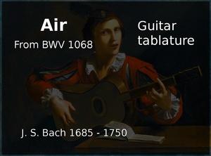 Air ( J. S. Bach 1685 - 1750 ) - Guitar tablature