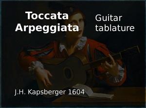 Toccata Arpeggiata (J. H. Kapsberger 1604) - Guitar tablature