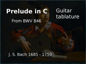 Prelude in C BWV 846 (J. S. Bach 1685 - 1750) - Guitar tablature