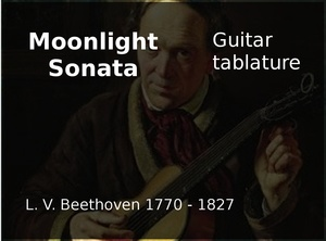 Moonlight Sonata (L.V. Beethoven 1770 - 1827) - Guitar tablature