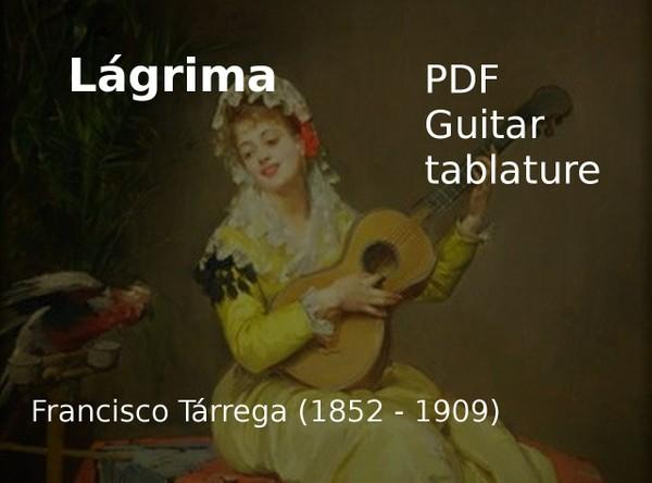 Lágrima - F Tarrega ( 1852 - 1909 ) - PDF Guitar tablature