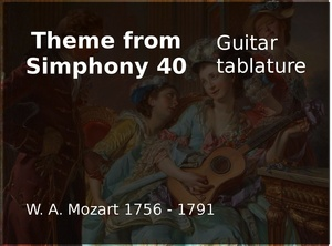 Theme from Simphony 40 (W. A. Mozart 1756 - 1791) - Guitar tablature