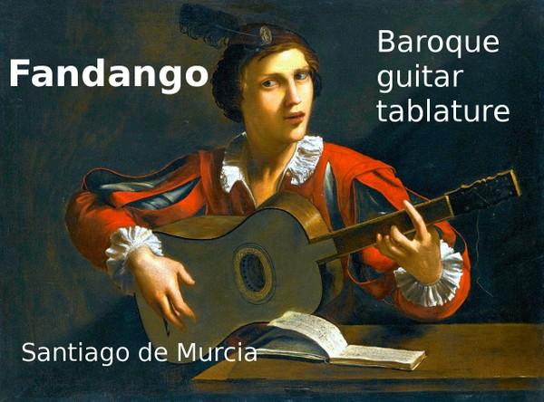 Fandango - Santiago De Murcia ( 1732 ) - PDF Baroque Guitar Tab