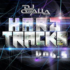 DJ OGALLA-HARD TRACKS VOL.5