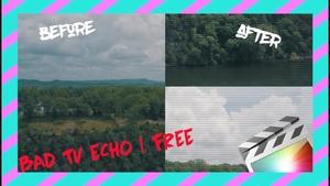 BAD TV ECHO   Final Cut Pro X TRANSITION