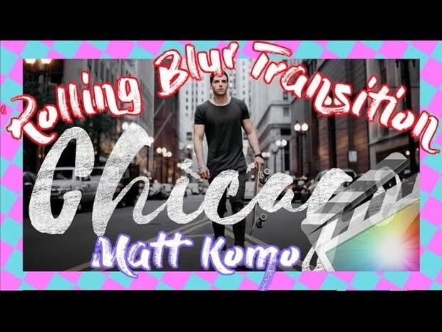 EPIC MATT KOMO Rolling Blur Transition - Final Cut Pro X