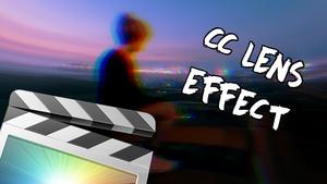 CC Lens Effect - Prism, Blur and RGB - Final Cut Pro X