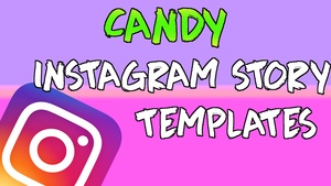 Free 25 Pack - Candy Instagram Story Templates