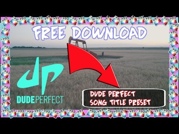 Dude Perfect SONG TITLE PRESET - Edit Like Dude Perfect - Final Cut Pro