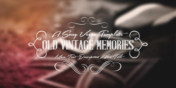 Old Vintage Memories - Sony Vegas Pro Template